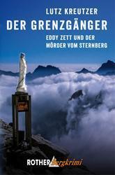"""[Rezension] """"Der Grenzgänger – Eddy Zett und der Mörder vom Sternberg"""", Lutz Kreutzer (Rother)"""