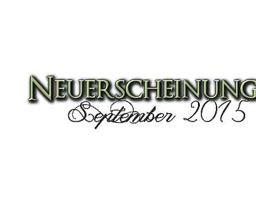 [Neuerscheinungen] September 2015 (Teil 3)