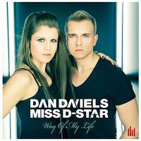 Dan Daniels & Miss D-Star - Way Of My Life