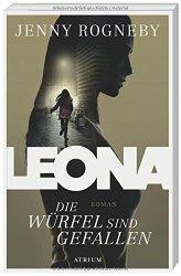 """Als ich auf  """"Leona – Die Würfel sind gefallen"""" aufmerksam…"""