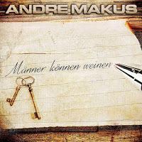 Andre Makus - Männer Können Weinen