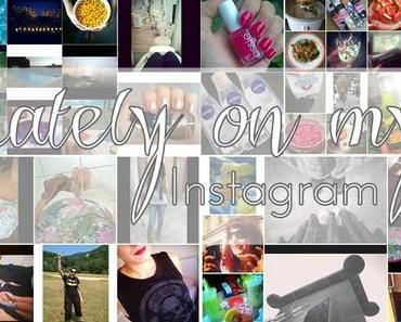 Lately on my Instagram: August 2015