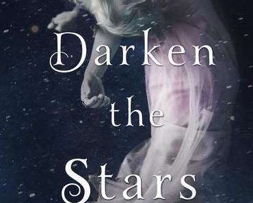 """Waiting on Wednesday #19 – """"Darken the Stars"""""""