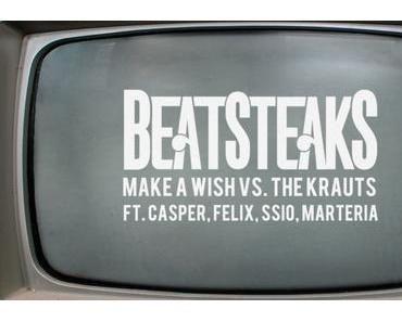 Beatsteaks – Make a Wish vs. The Krauts feat. Casper, Felix, SSIO, Marteria