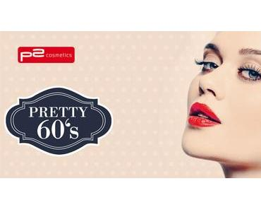 "[Preview] P2 ""Pretty 60´s"" Limited Edition"