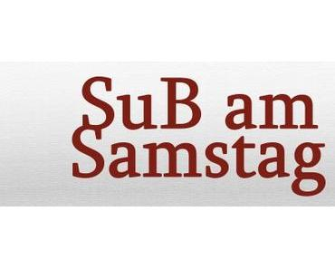 SuB am Samstag #10