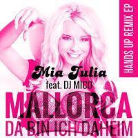Mia Julia feat. DJ Mico - Mallorca Da Bin Ich Daheim (Cloud Seven & DJ Restlezz Remix)