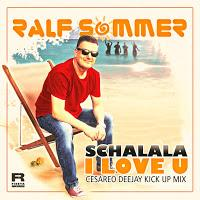 Ralf Sommer - Schalala I Love You