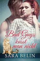 [Rezension] Sara Belin - Bad Guys küsst man nicht