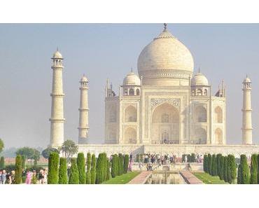 Meine schönsten Reiseziele: #2 Taj Mahal