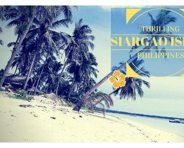 Der Ultimative Siargao Island Travel Guide