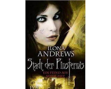 Rezension: Ein Feind aus alter Zeit / Ilona Andrews
