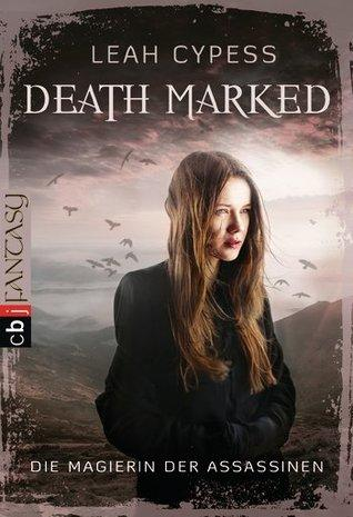[Rezension] Death Marked: Die Magierin der Assassinen