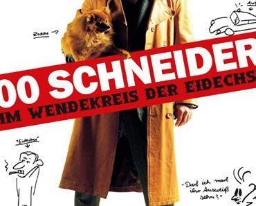 Review: 00 SCHNEIDER– IM WENDEKREIS DER EIDECHSE – Der Helge, das is aber ´n alberner!
