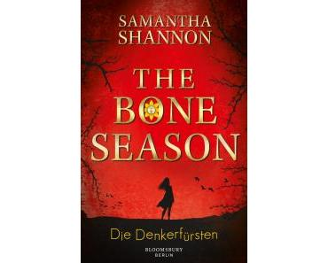 The Bone Season – die Denkerfürsten – Samantha Shannon