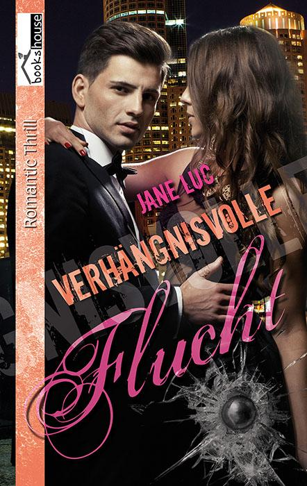 [Rezension] Jane Luc – Verhängnisvolle Flucht ~ Boston Police 3 (E-Book)