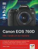 Rezension: Canon EOS 750/760D das Handbuch zur Kamera Vierfarben Verlag