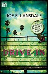 Rezension: Drive-In von Joe R. Lansdale