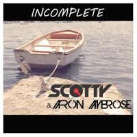Scotty & Aaron Ambrose - Incomplete