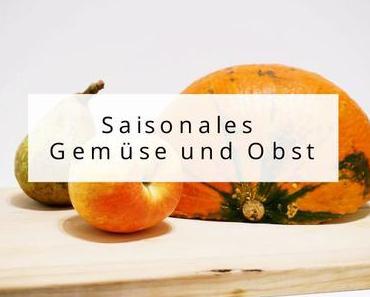 Saisonales Gemüse und Obst