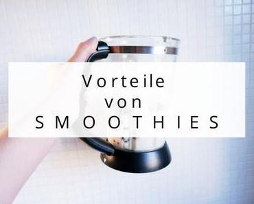 Vorteile von Smoothies
