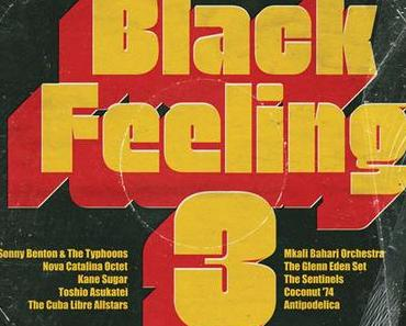 Black Feeling Vol. 3 // neue Rare Groove/Cover-Compilation + Promo-Mixtape