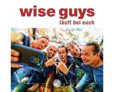 Wise Guys- Neues Album