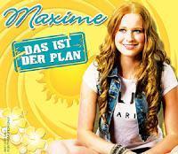 Maxime - Das Ist Der Plan