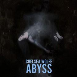 Chelsea_Wolfe_Abyss_1024x1024