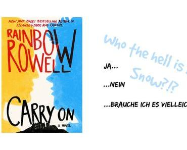 "[Dit & Dat] ""Carry On"" von Rainbow Rowell – Who the hell is Simon Snow?!?"
