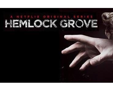 Review: HEMLOCK GROVE (Staffel 1) - Das Schaf im Wolfspelz