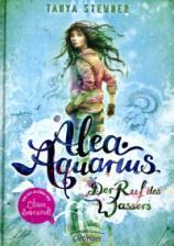 "[Rezension] ""Alea Aquarius – Der Ruf des Wassers"", Tanya Stewner (Oetinger)"
