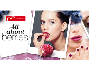 "[Preview] p2 Limited Edition ""All about berries"""