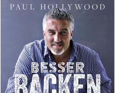 Rezension: Besser backen mit Paul Hollywood
