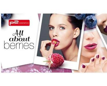 P2 All about Berries Limited Edition