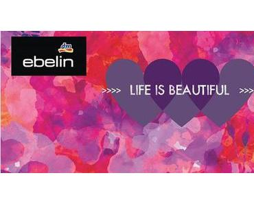 "[Preview] ebelin ""Life is beautiful"" Limited Edition"