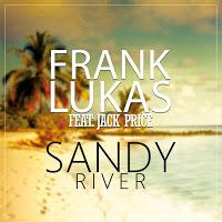 Frank Lukas feat. Jack Price - Sandy River