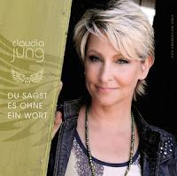 Claudia Jung - Du Sagst Es Ohne Ein Wort (When You Say Nothing At All)