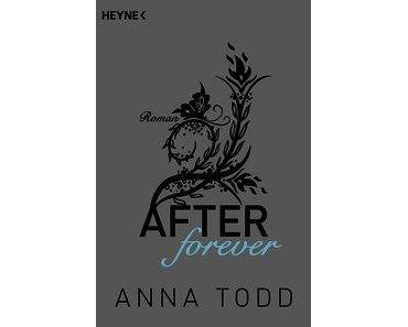 [Rezension] After forever von Anna Todd