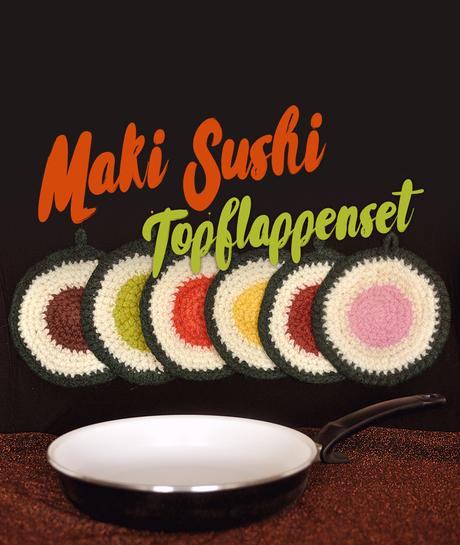DIY Maki Sushi Topflappenset aus Filzwolle