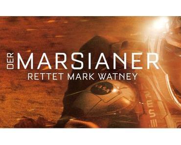 Review: DER MARSIANER – RETTET MARK WATNEY – Matt Damon allein auf dem Mars!