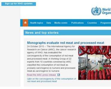 """Weltgesundheitsorganisation (WHO): """"Verarbeitetes Fleisch ist krebserregend."""""""