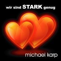 Michael Karp - Wir Sind Stark Genug