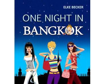{Rezension} Elke Becker - One Night in Bangkok
