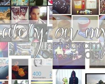 Lately on my Instagram: Oktober 2015