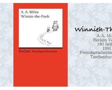 A.A. Milne: Winnieh-the-Pooh