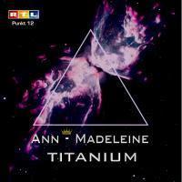 Ann-Madeleine - Titanium