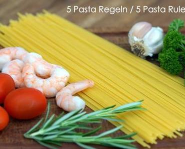 5 Pasta Regeln / 5 Pasta Rules