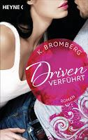 [Rezension] K. Bromberg - Driven Band 1