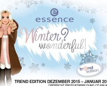 essence winter? wonderful! Trend Edition